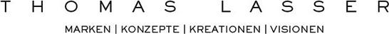 Thomas Lasser - Marken | Konzepte | Kreationen | Visionen